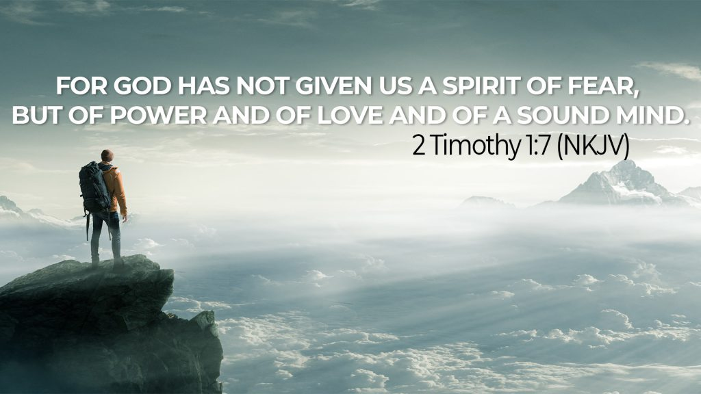 2Timothy 1:7 NKJV God given Spirit