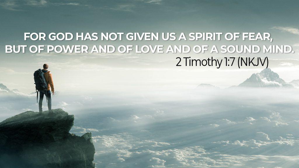2Timothy 1:7 NKJV God given Spirit