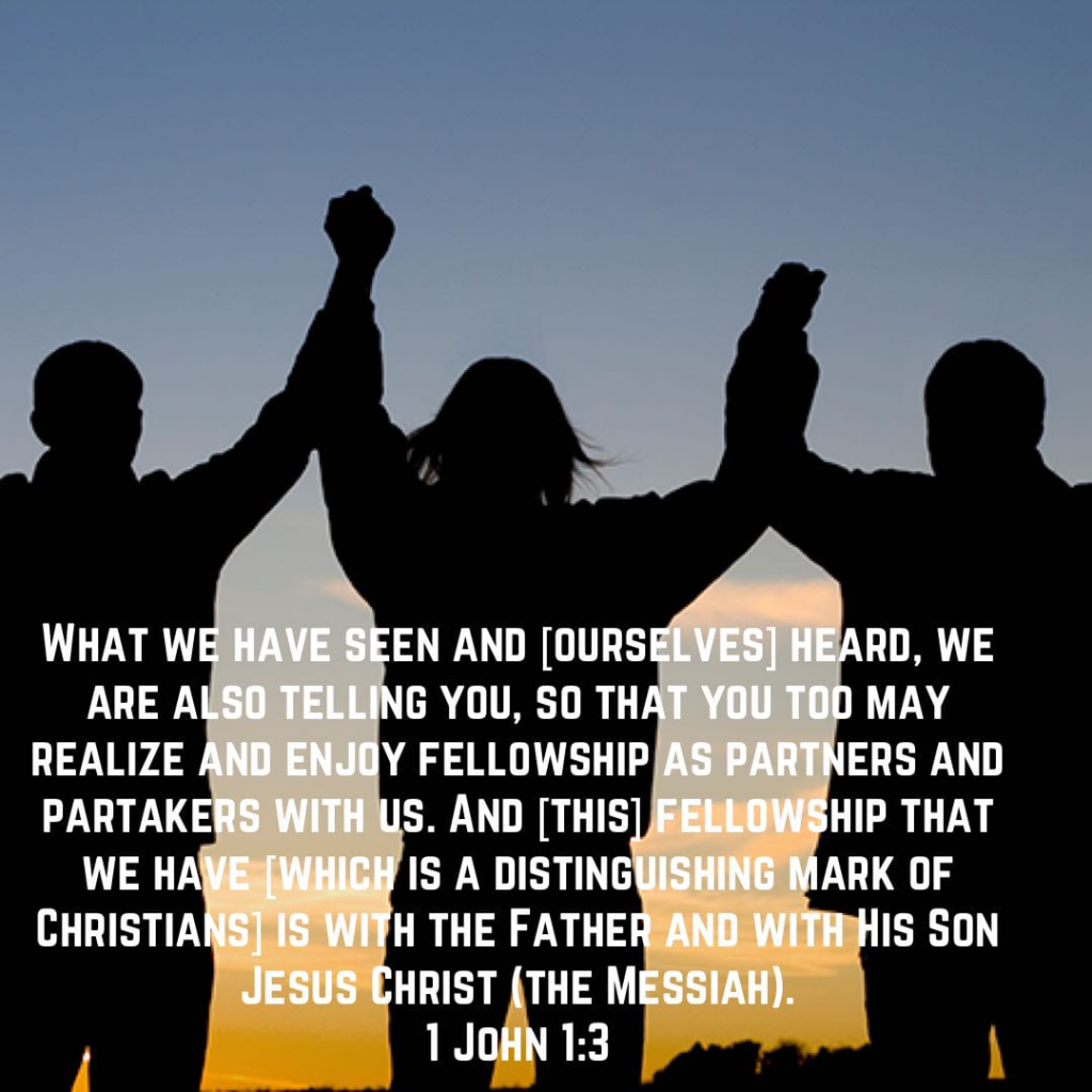 """Verse - 1 John 1:3 """"...as partners and partakers..."""""""
